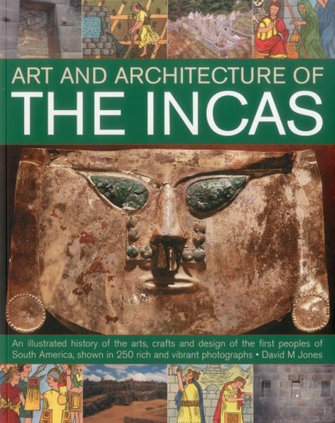 The Art and Architecture of the Incas