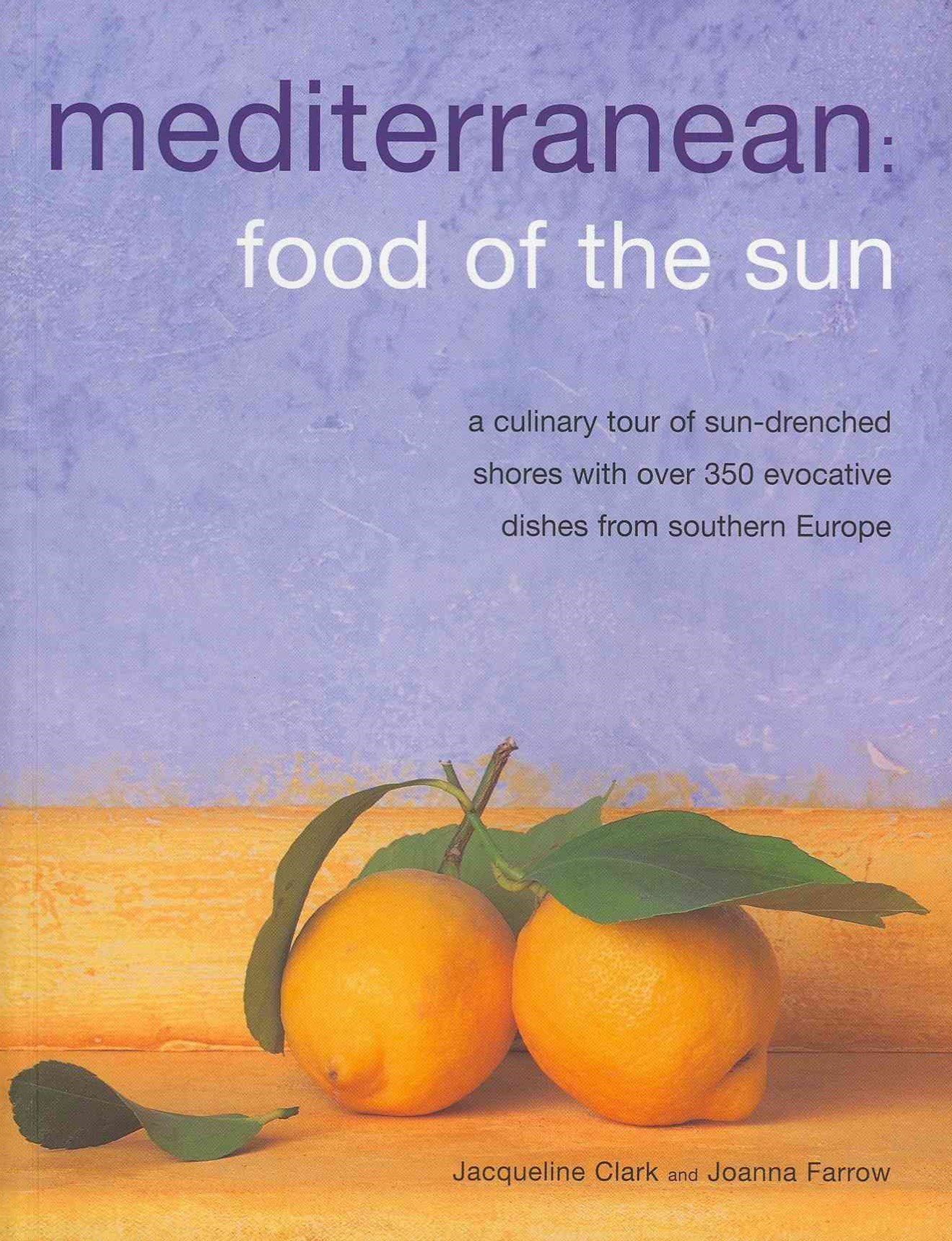 Meditteranean: Food of the Sun