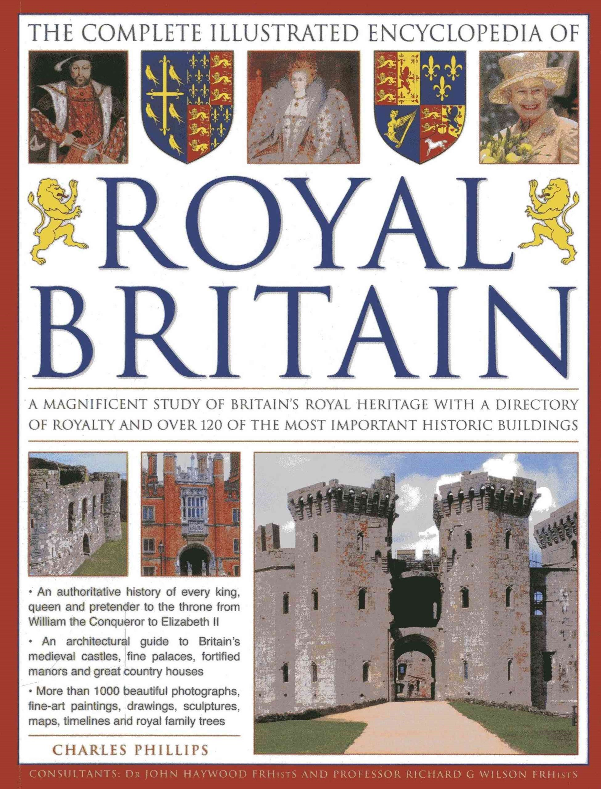 The Complete Illustrated Encyclopedia of Royal Britain
