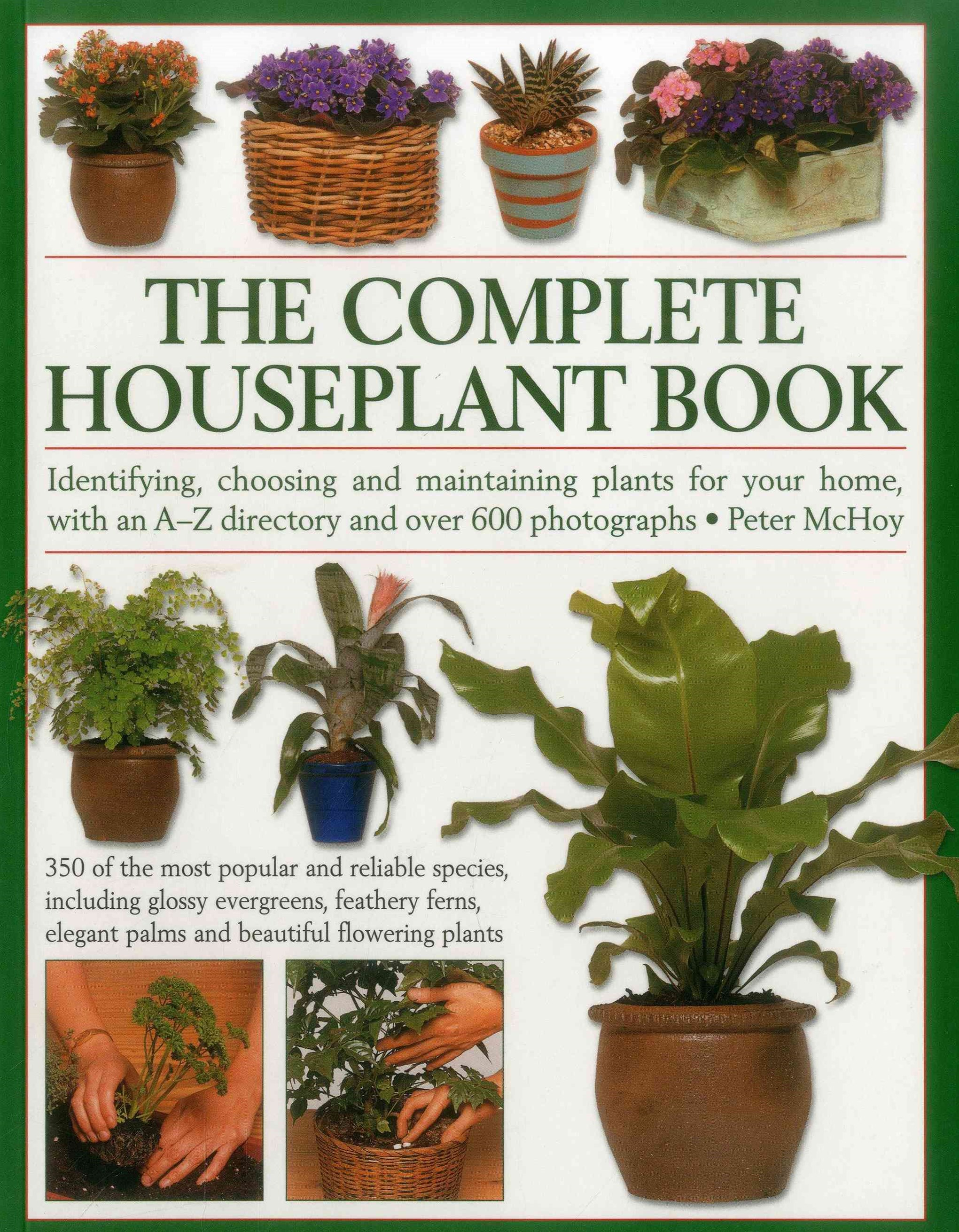 The Complete Houseplant Book