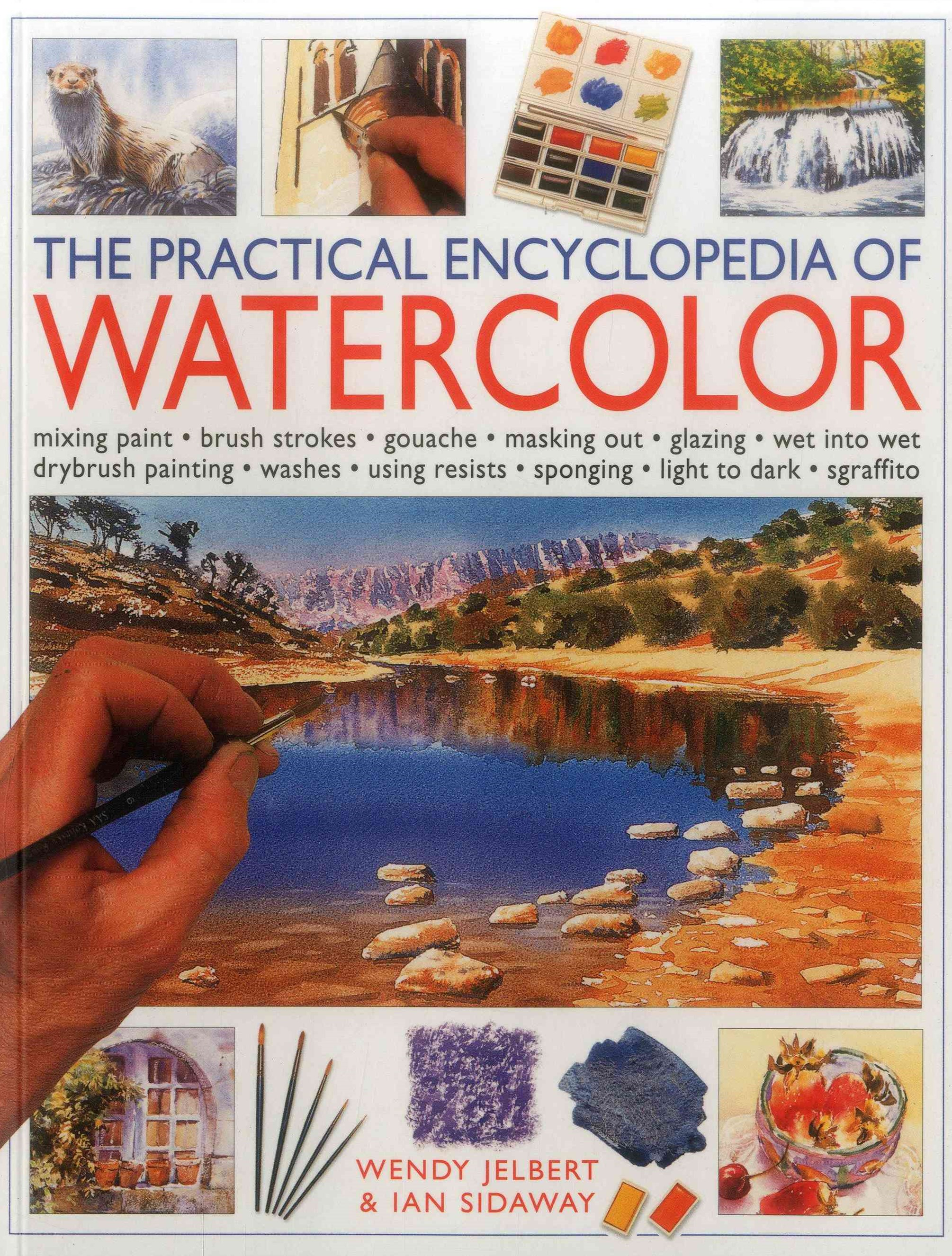 The Practical Encyclopedia of Watercolor