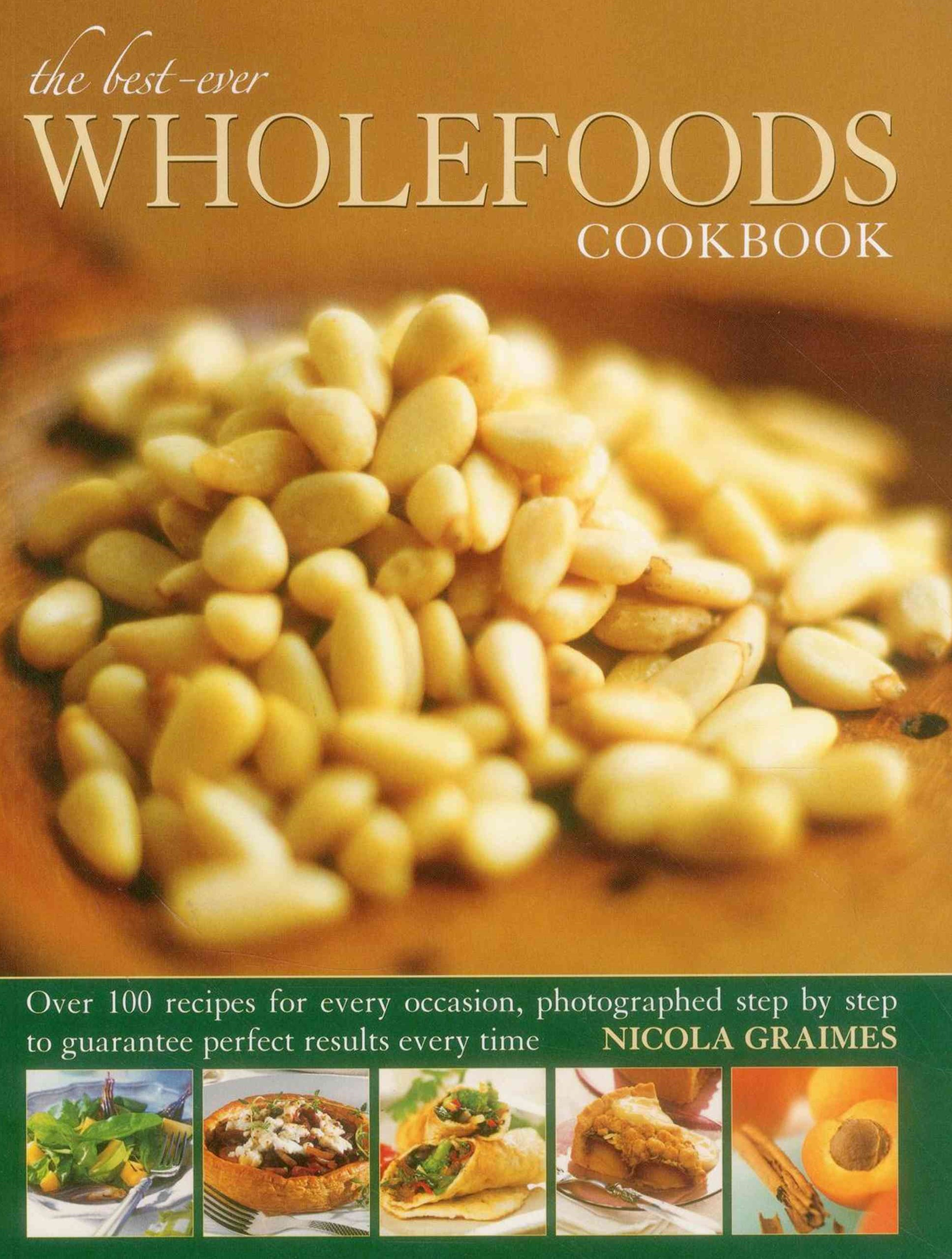 Best Ever Wholefoods Cookbook