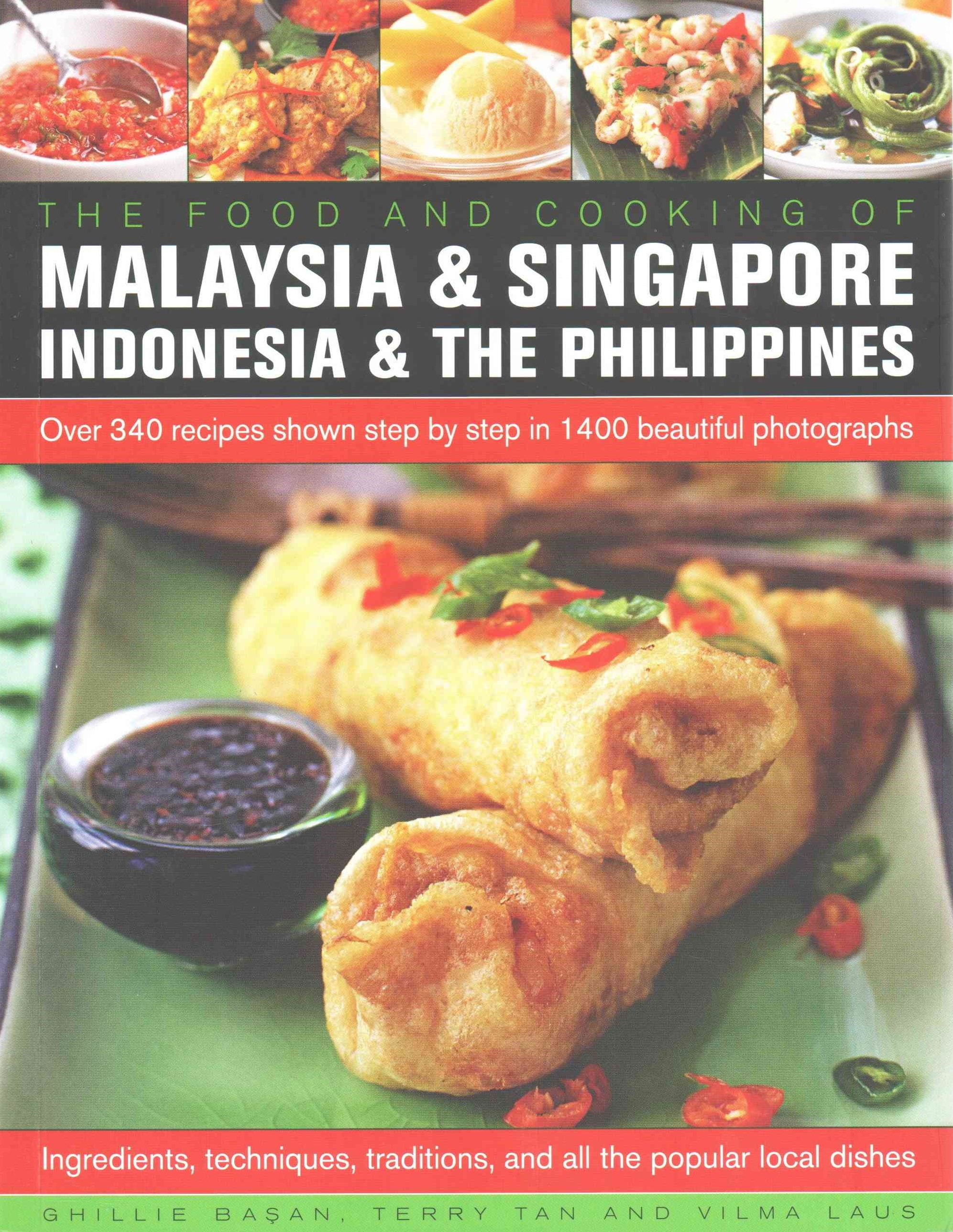 The Food and Cooking of Malaysia and Singapore, Indonesia and the Philippines