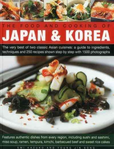 Food and Cooking of Japan & Korea