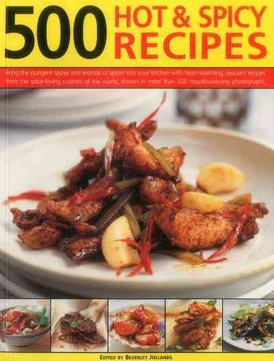 500 Hot and Spicy Recipes