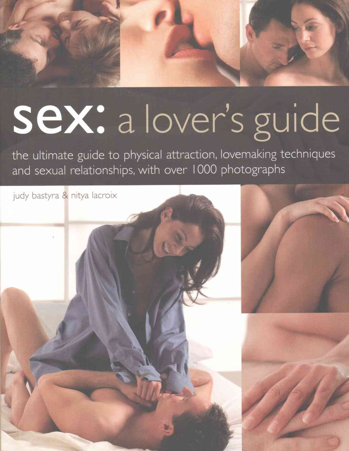 Sex: A Lover's Guide