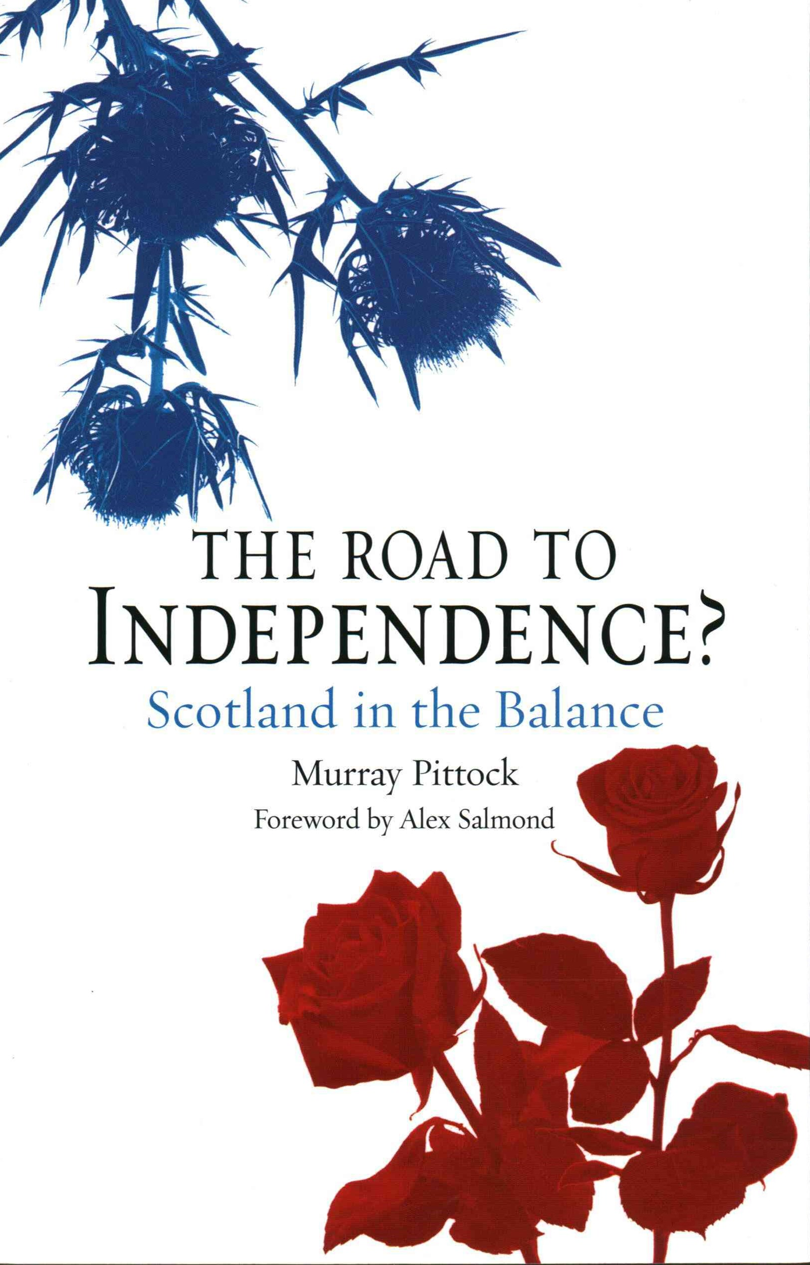 The Road to Independence?