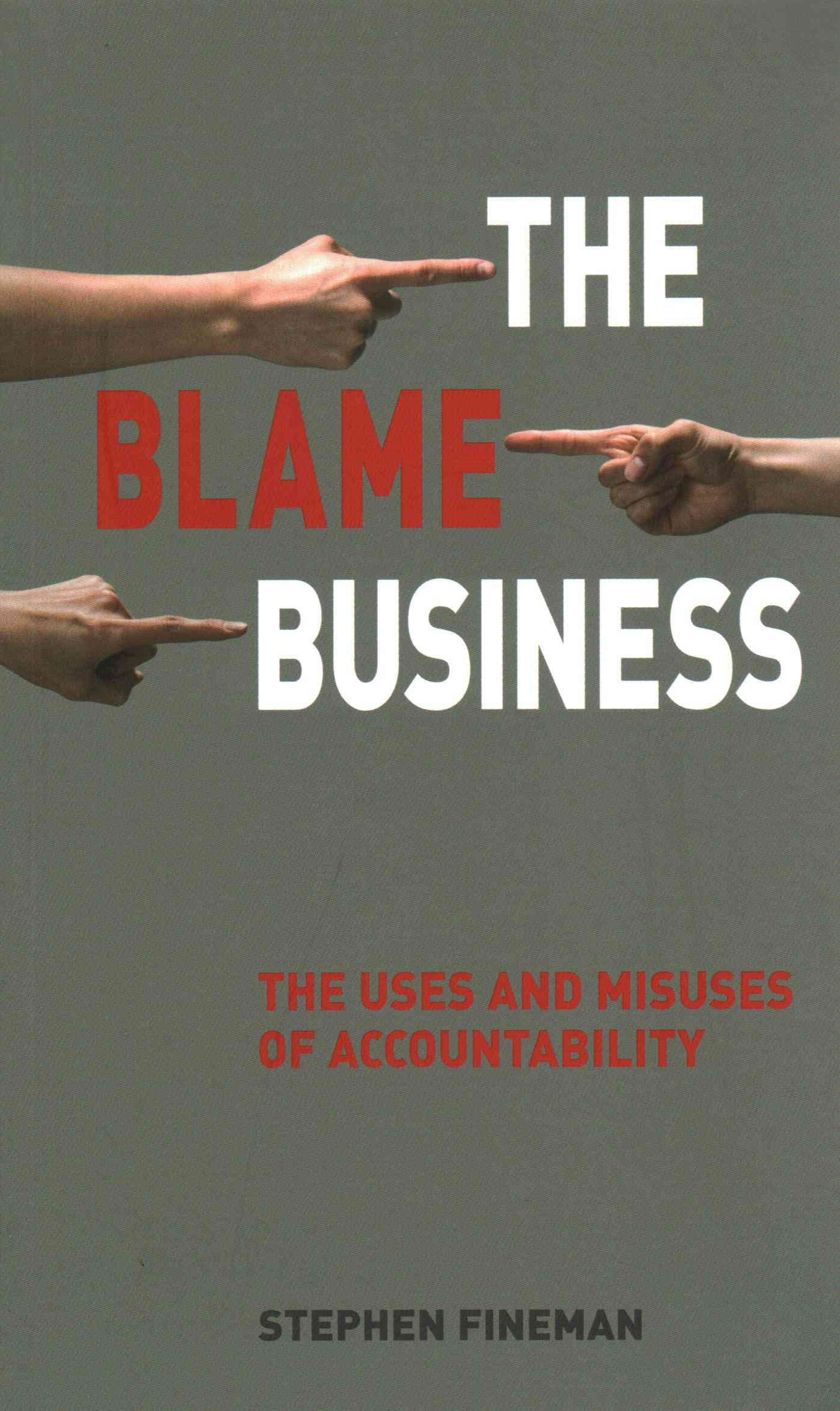 The Blame Business
