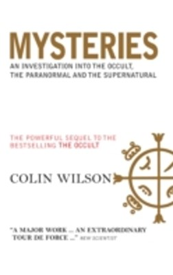 (ebook) Mysteries: An Investigation into the Occult, the Paranormal and the Supernatural