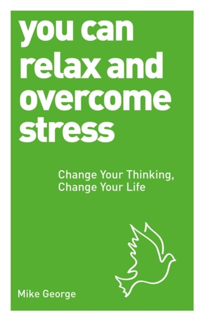 (ebook) You Can Relax and Overcome Stress