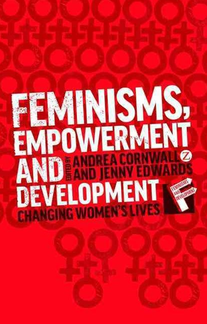 Feminism, Empowerment and Development