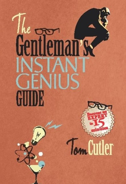 The Gentleman's Instant Genius Guide