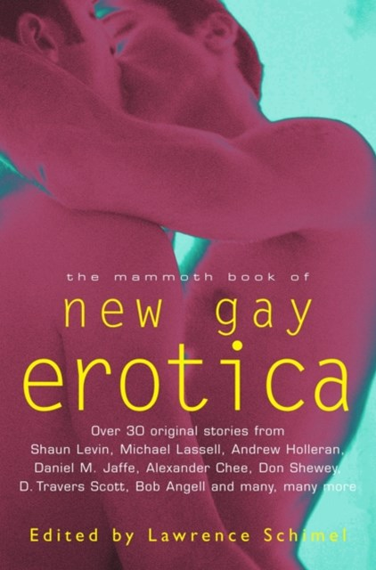 The Mammoth Book of New Gay Erotica
