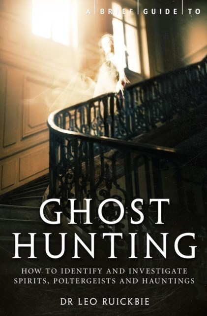 Brief Guide to Ghost Hunting