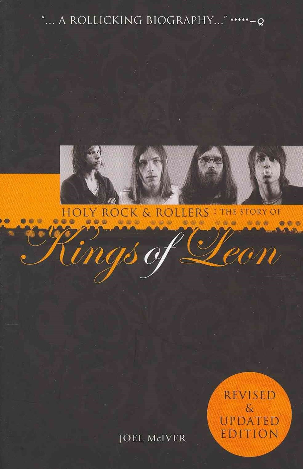 Holy Rock 'n' Rollers: The Story of the Kings of Leon