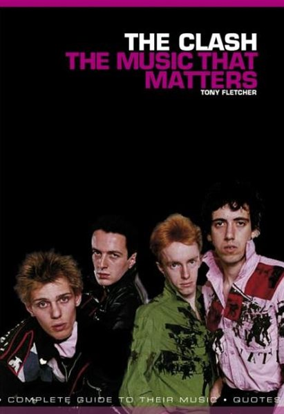 The Clash: The Music That Matters