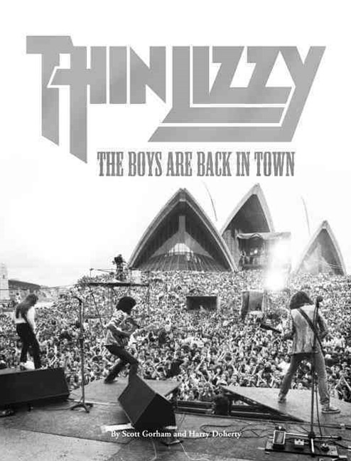 Thin Lizzy: The Boys Are Back In Town
