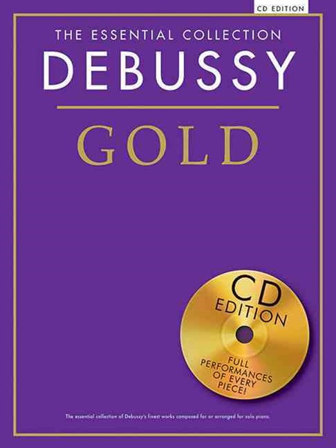 The Essential Collection - Debussy Gold