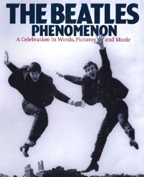 The Beatles Phenomenon (Slipcase Edition)