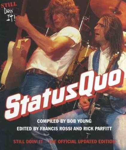 Status Quo: Still Doin' it