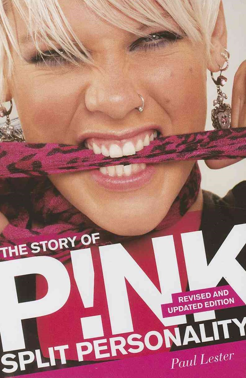 Split Personality: The Story of Pink 2/e