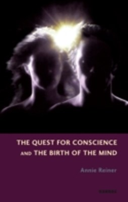 (ebook) Quest for Conscience and the Birth of the Mind