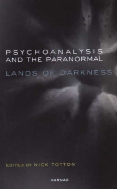 Psychoanalysis and the Paranormal