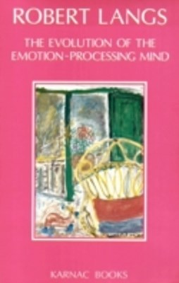 Evolution of the Emotion-Processing Mind