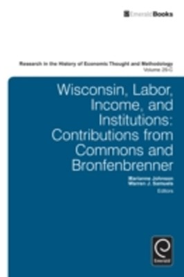 Wisconsin, Labor, Income, and Institutions