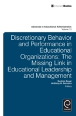 Discretionary Behavior and Performance in Educational Organizations