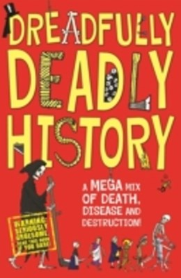 (ebook) Dreadfully Deadly History