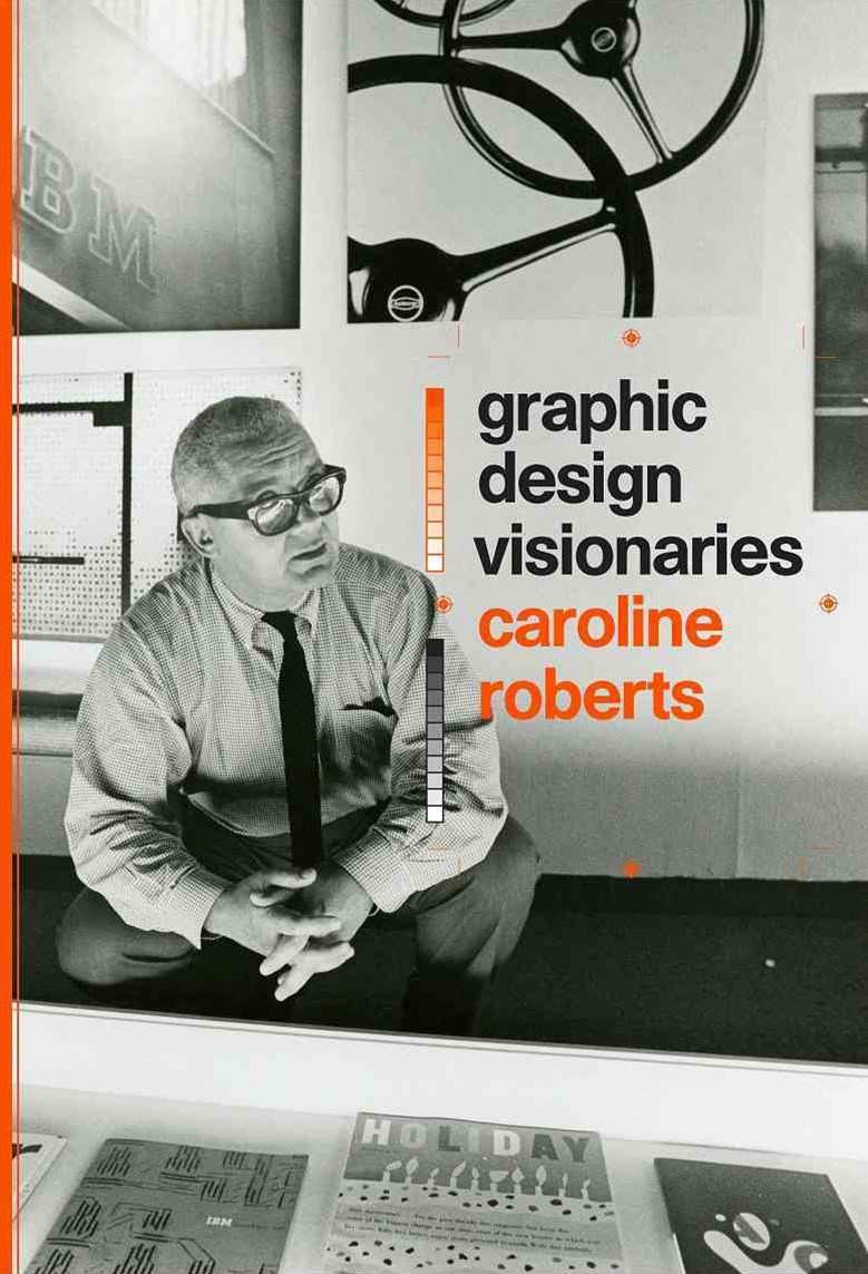 Graphic Design Visionaries