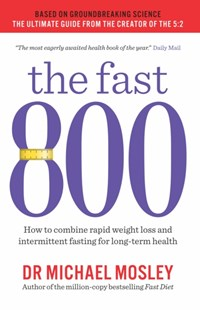Fast 800 by Michael Mosley (9781780723624) - PaperBack - Health & Wellbeing Diet & Nutrition