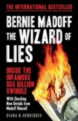 (ebook) Bernie Madoff, the Wizard of Lies