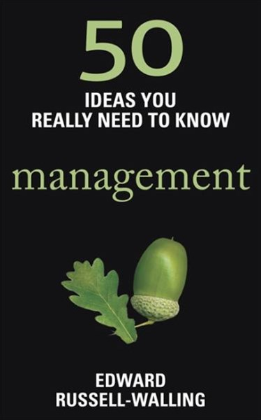 50 Ideas You Really Need to Know: Manage
