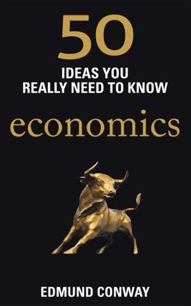 50 Ideas You Really Need to Know: Econom