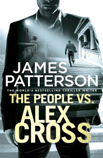 The People vs. Alex Cross: (Alex Cross 25) by James Patterson (9781780895161) - PaperBack - Crime Mystery & Thriller