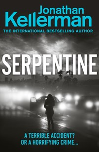 Serpentine by Jonathan Kellerman (9781780899060) - PaperBack - Crime Mystery & Thriller