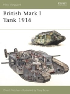 (ebook) British Mark I Tank 1916 - History European