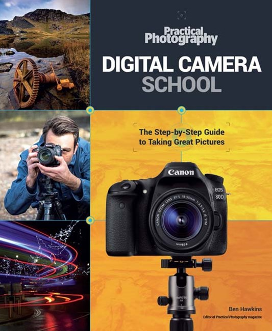 Practical Photography Digital Camera School