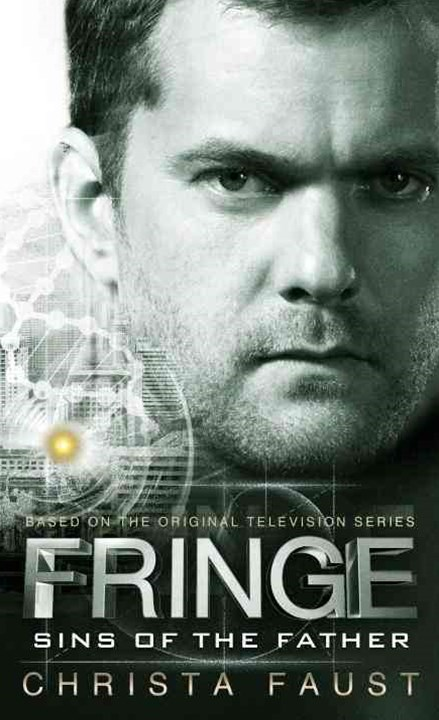Fringe - Sins of the Father (Book 3)