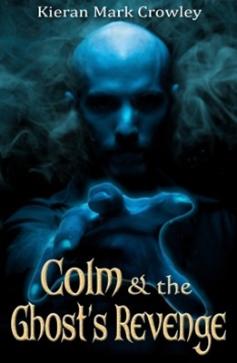 Colm & The Ghost's Revenge