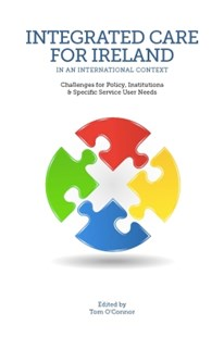 (ebook) Integrated Care for Ireland in an International Context - Health & Wellbeing General Health