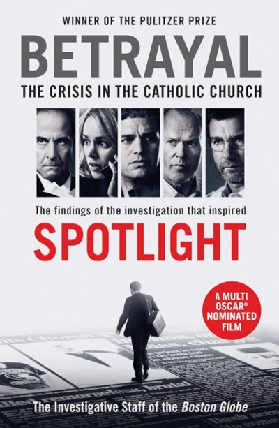 Betrayal (Spotlight film tie-in)