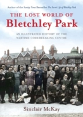(ebook) Lost World of Bletchley Park