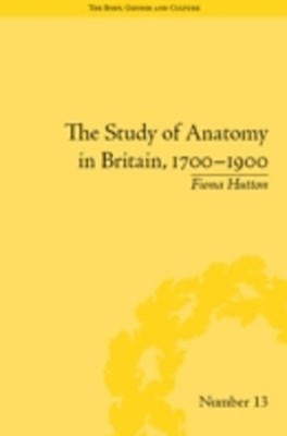 (ebook) Study of Anatomy in Britain, 1700-1900