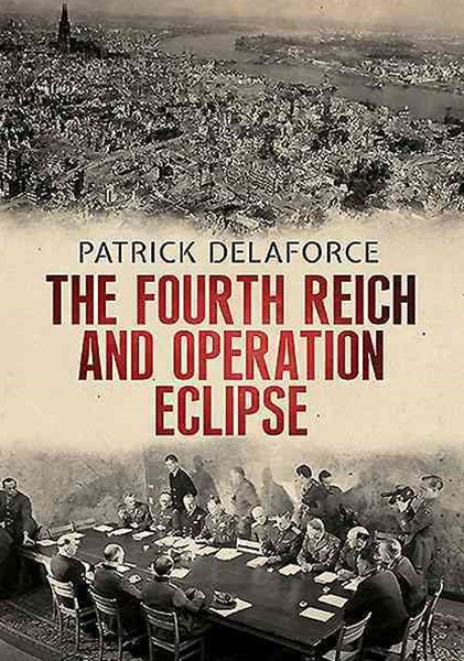 Fourth Reich and Operation Eclipse