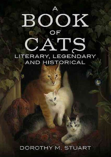 Book of Cats: Literary, Legendary and Historical