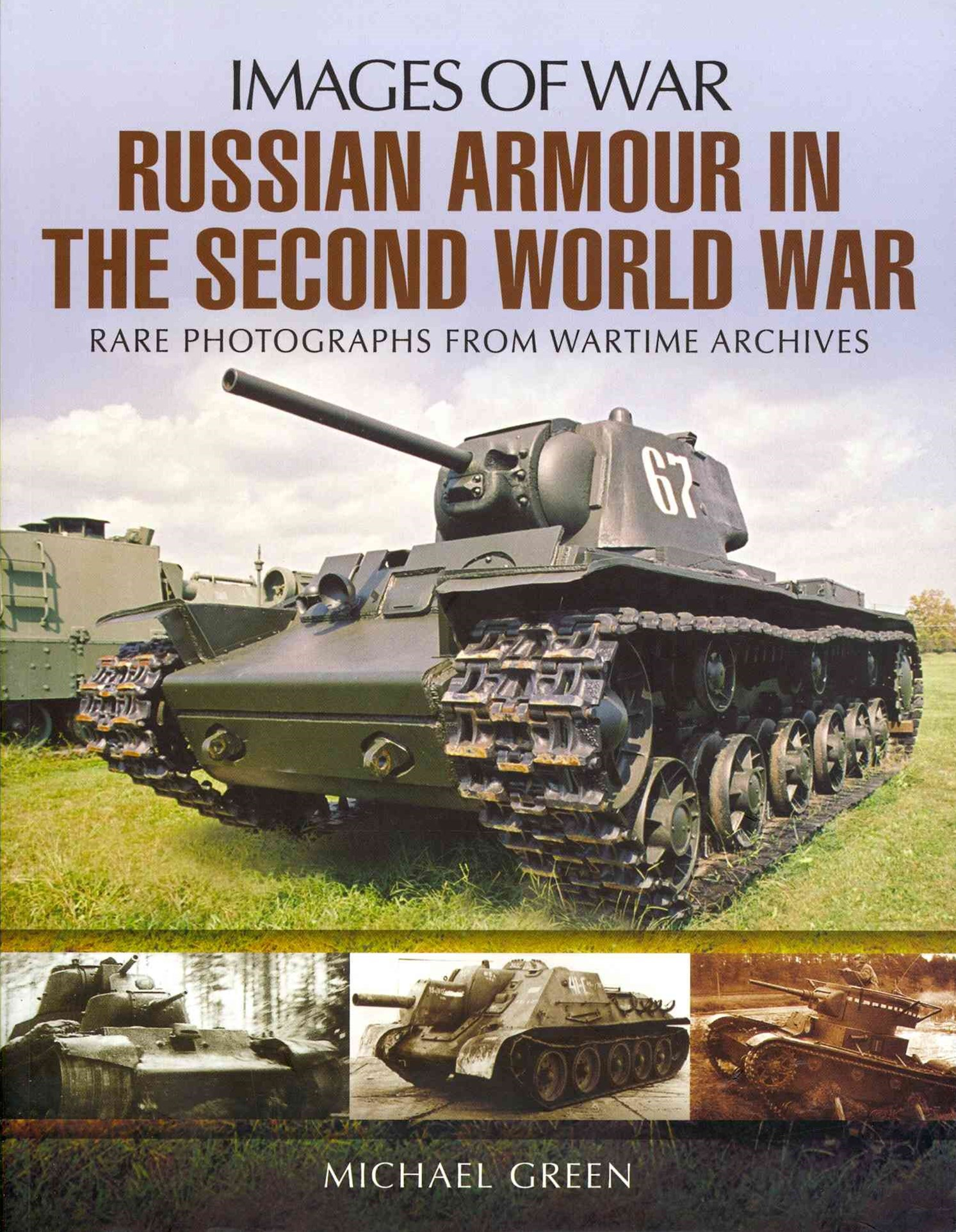 Russian Armour in the Second World War: Images of War