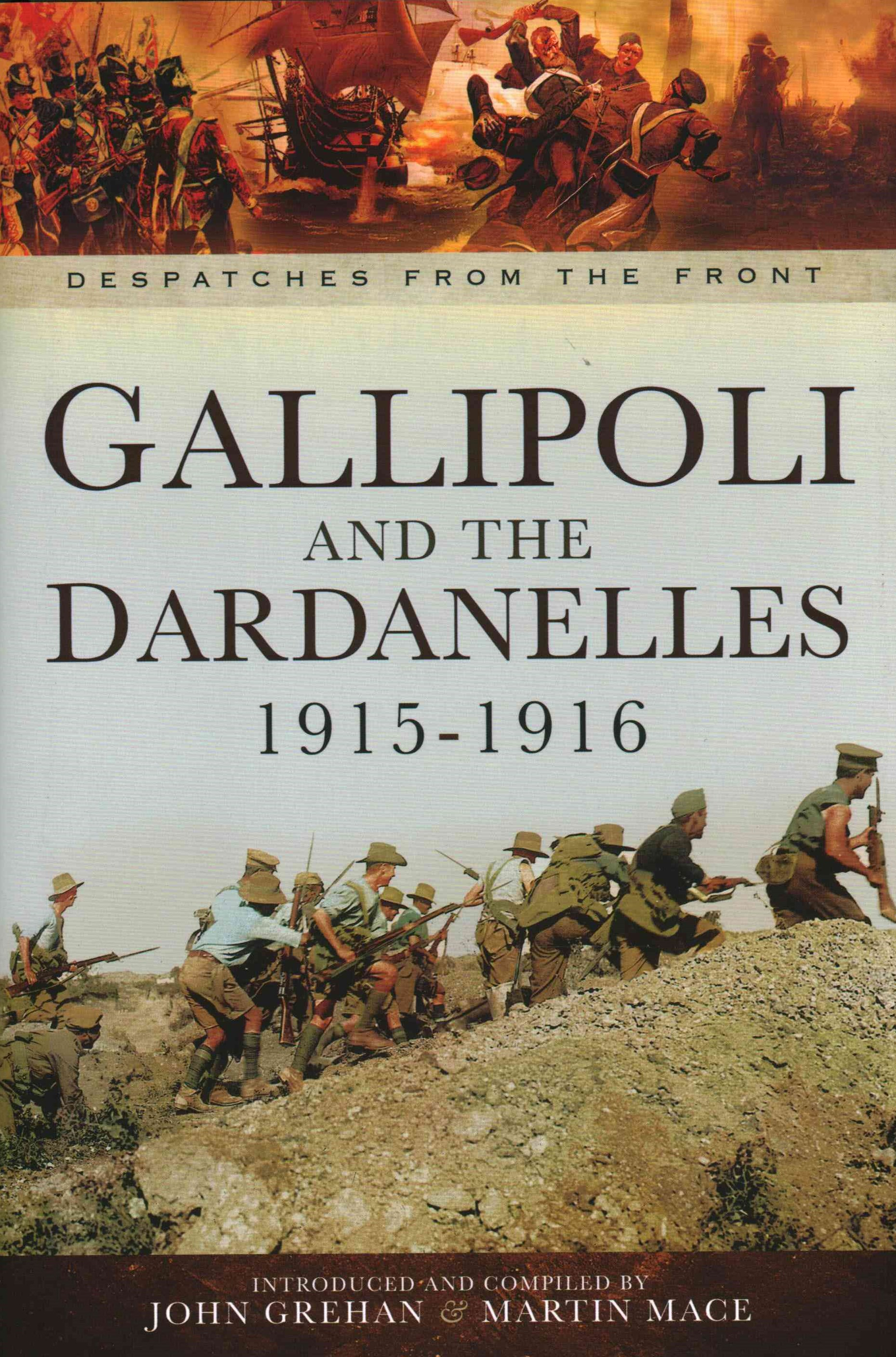 Gallipoli and the Dardanelles 1915-1916